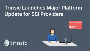 Trinsic launches Provider API